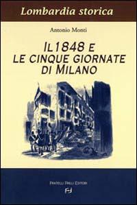 1848 e le cinque giornate di Milano;Il