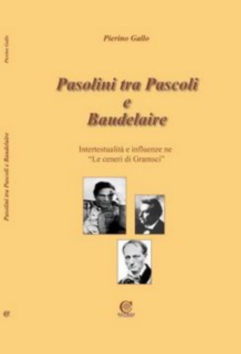Pasolini tra Pascoli e Baudelaire