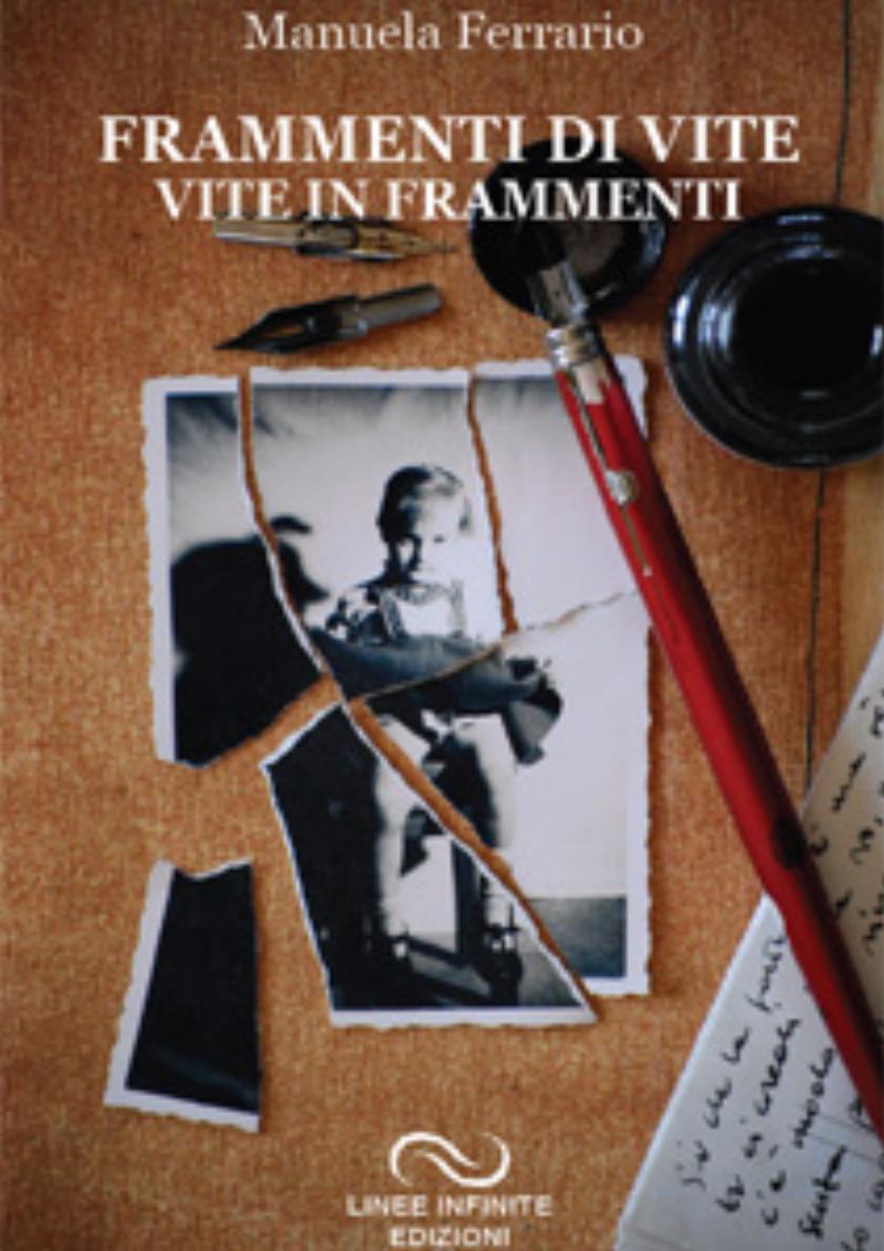 Frammenti di vite - Vite in frammenti