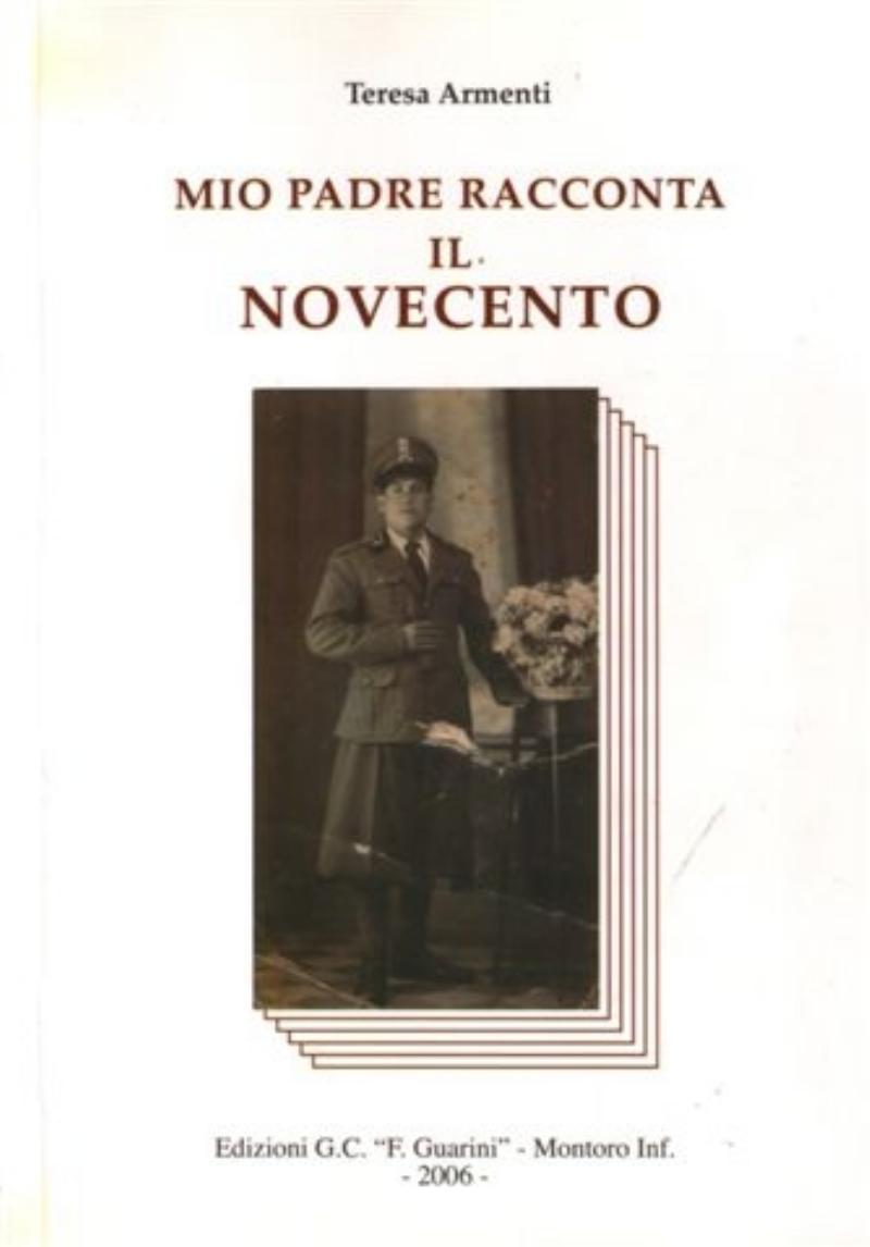 Mio padre racconta il Novecento