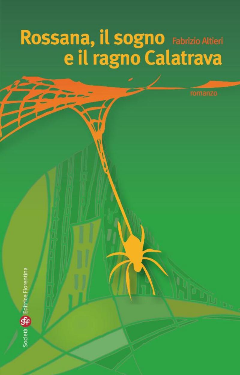 Rossana,il sogno e il ragno Calatrava