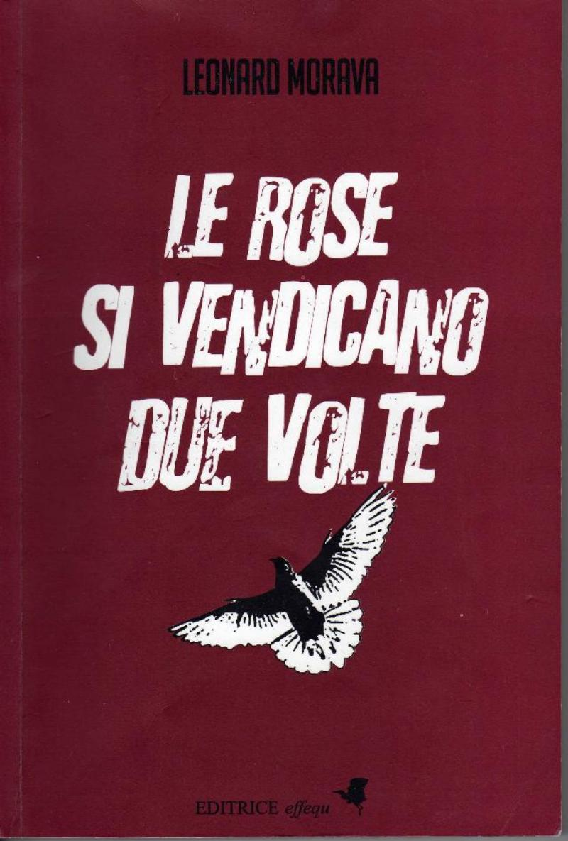 rose si vendicano due volte;Le