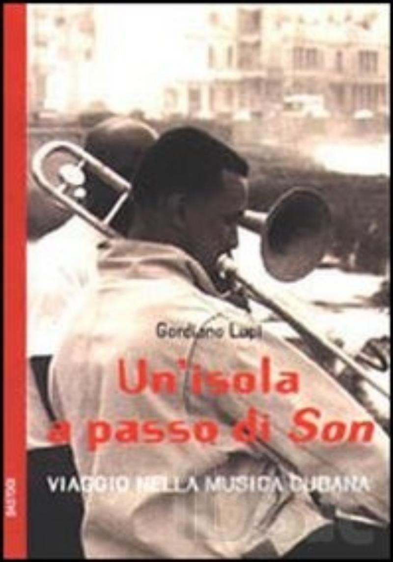 UN'ISOLA A PASSO DI SON -Viaggio nella musica cubana