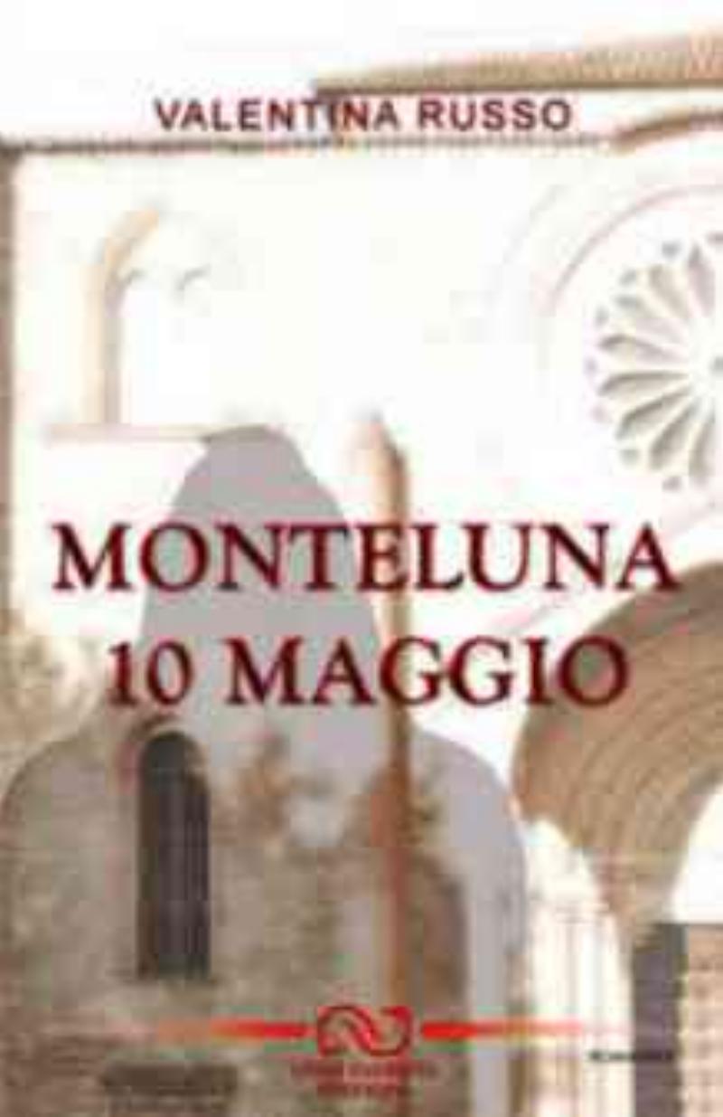 Monteluna 10 Maggio