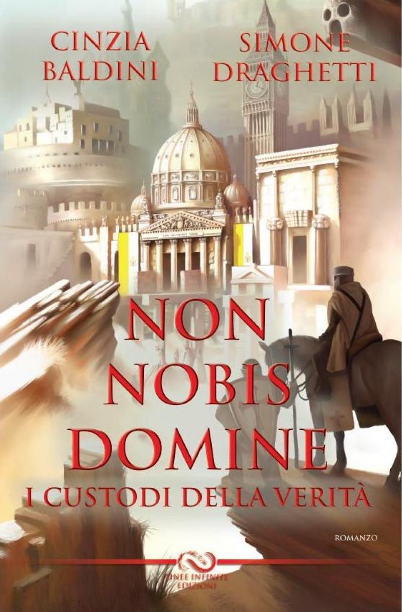 Non Nobis Domine - I custodi della verità