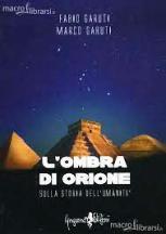 ombra di Orione sulla storia dell'umanità;L'