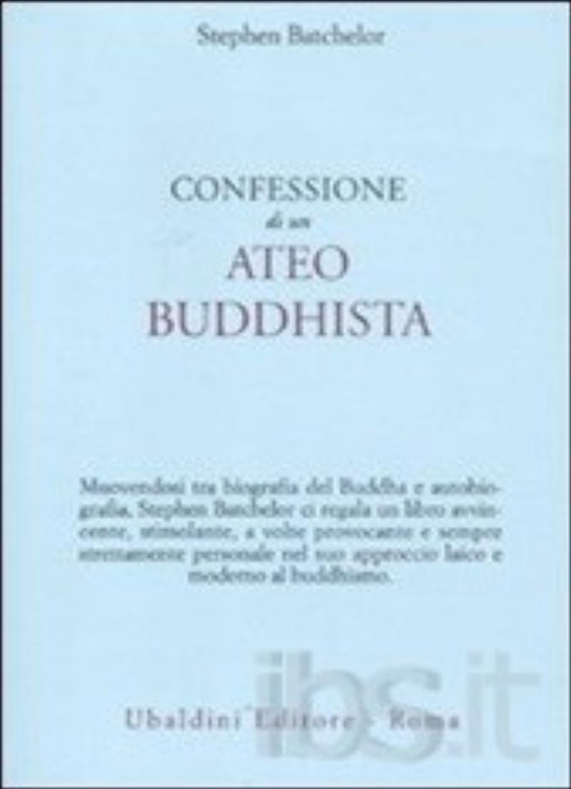 Confessioni di un ateo buddhista