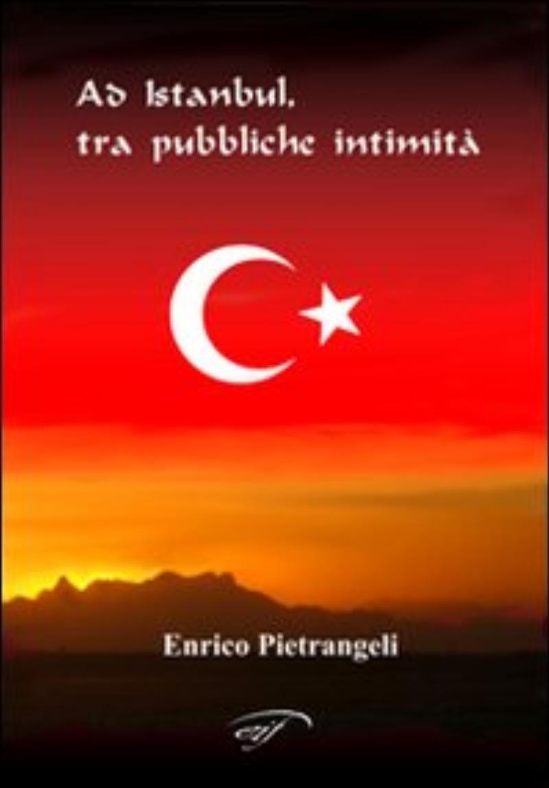 Ad Istanbul, tra pubbliche intimità
