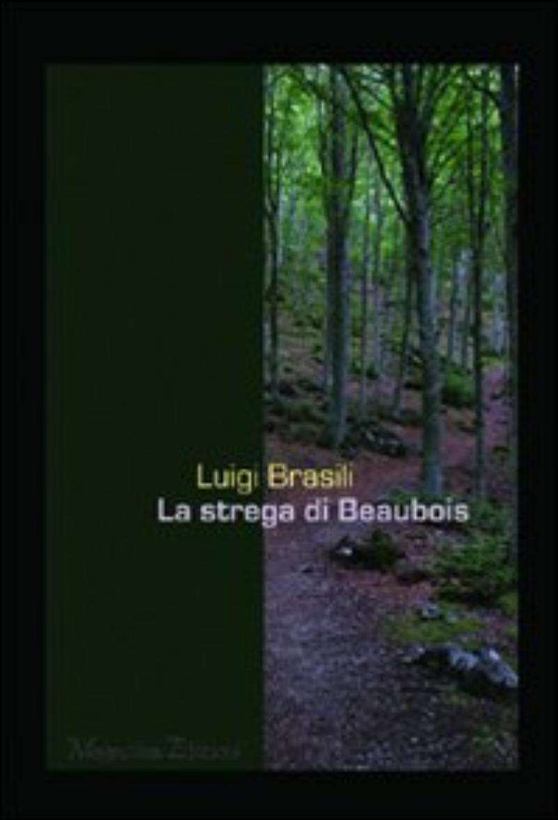 strega di Beaubois;La