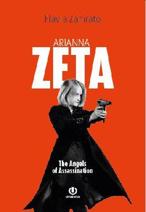 Arianna Zeta – The Angels of Assassination