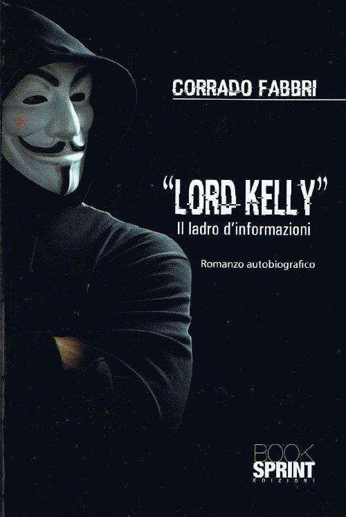 Lord Kelly - Il ladro di informazioni
