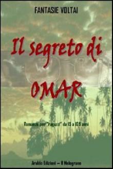 segreto di Omar;Il