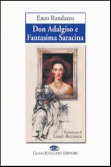 Don Adalgiso e Fantasima Saracina