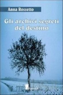 archivi segreti del destino;Gli