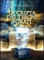 cripta dei teschi forati;La
