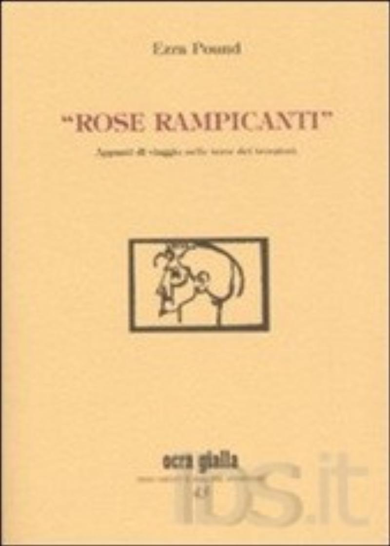 Rose rampicanti. Appunti di viaggio nelle terre dei trovatori