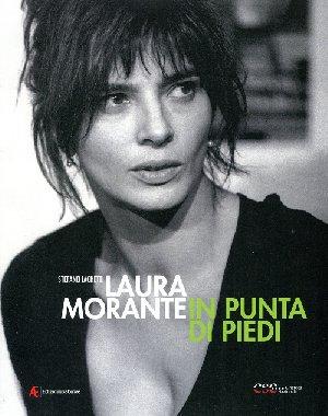 Laura Morante, in punta di piedi