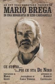 Ce sto io … poi ce sta De Niro - Mario Brega Biografia