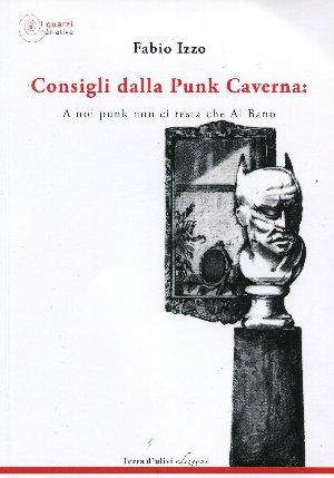 Consigli dalla punk caverna: A noi punk non ci resta che Al Bano