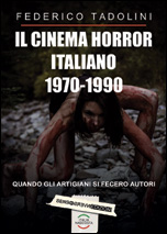 cinema horror italiano 1970 - 1990;Il