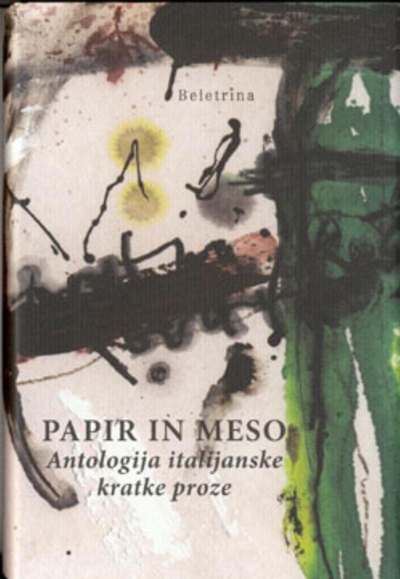 Papir in meso antologija italijanske kratke proze<BR>(Carta e carne – antologia della prosa breve italiana)