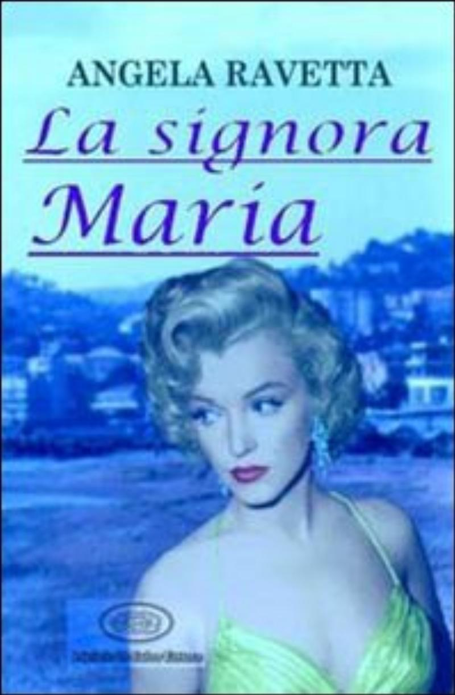 signora Maria;La