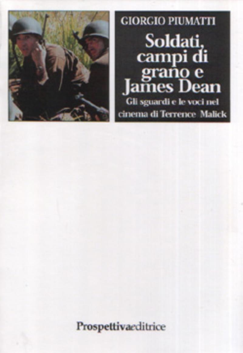 Soldati, campi di grano e James Dean