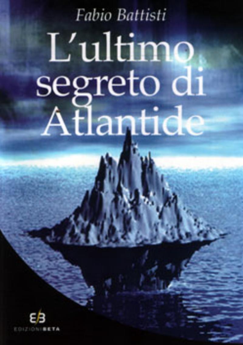 ultimo segreto di Atlantide;L'