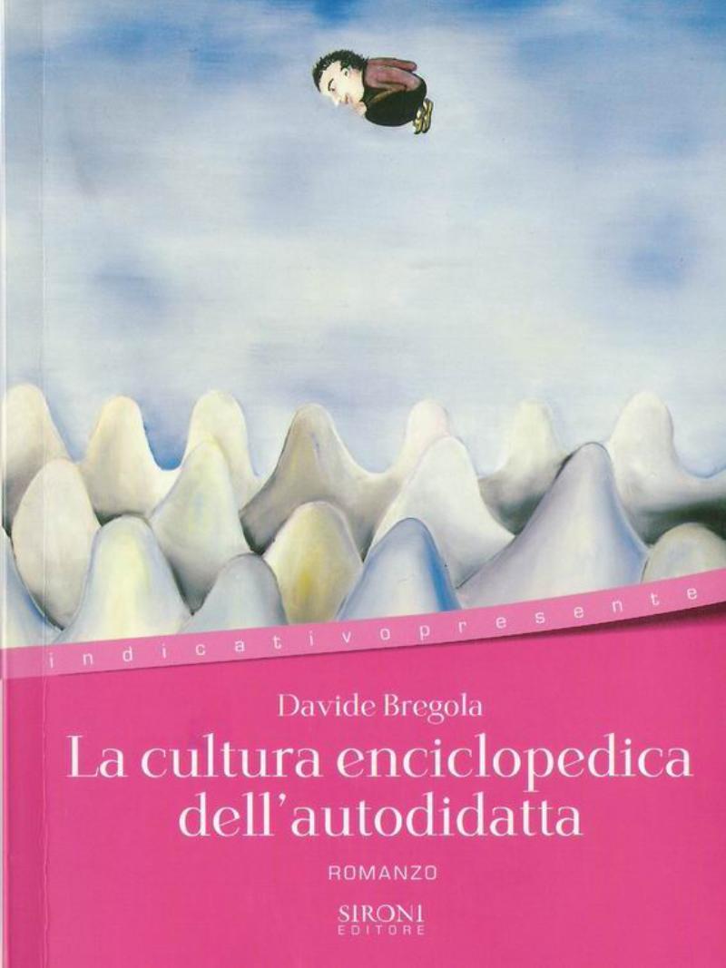 cultura enciclopedica dell'autodidatta;La