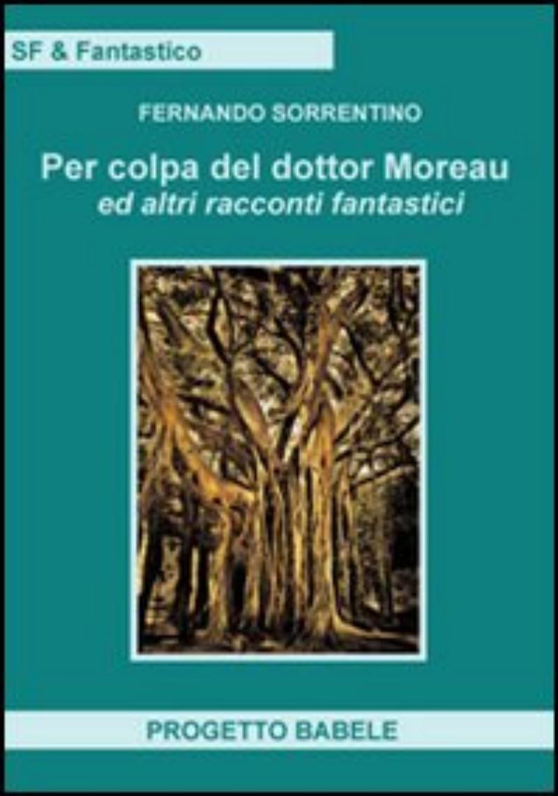 Per colpa del dottor Moreau
