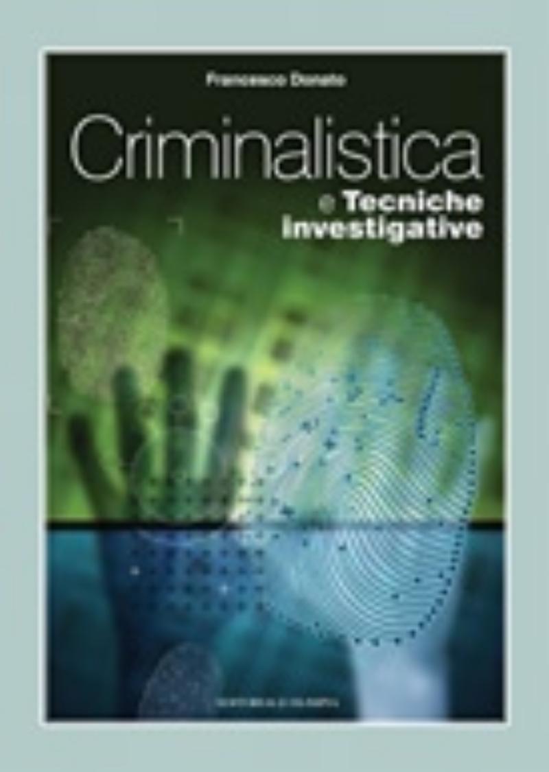 Criminalistica e tecniche investigative