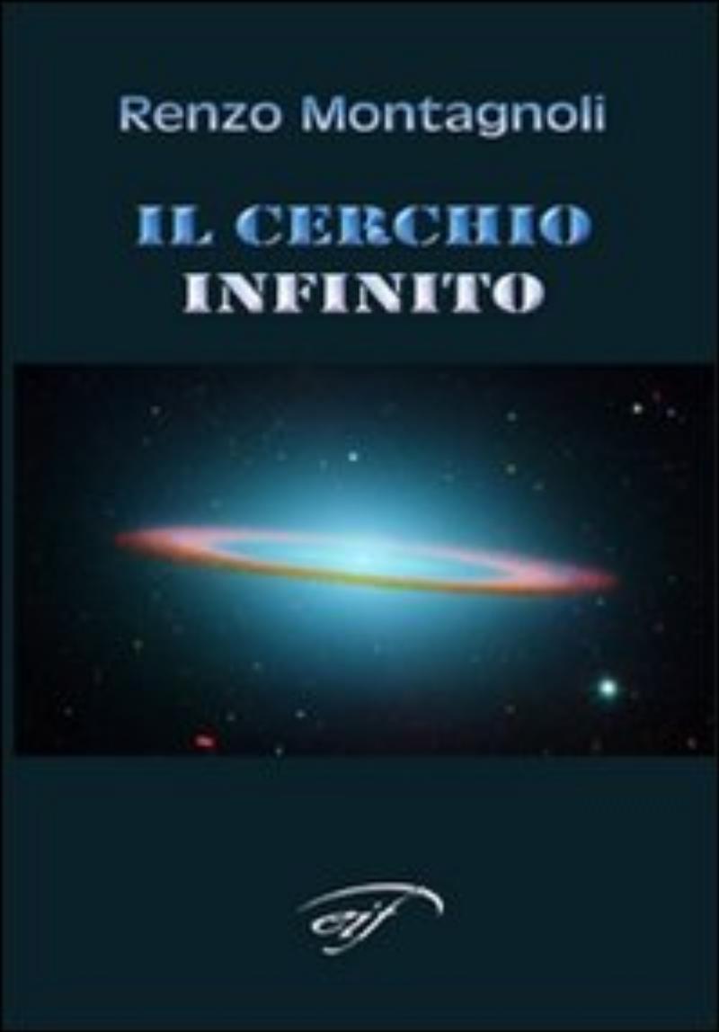 Cerchio infinito - Poesie;Il
