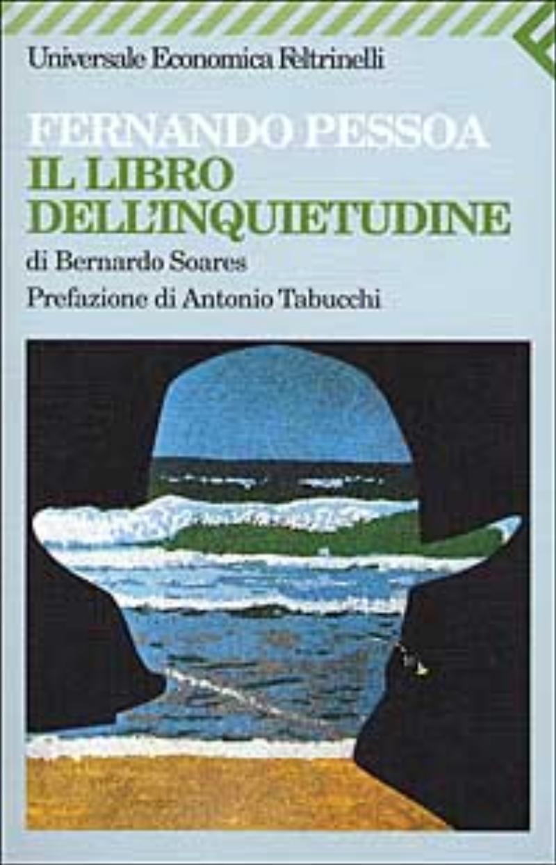 libro dell'inquietudine di Bernardo Soares;Il