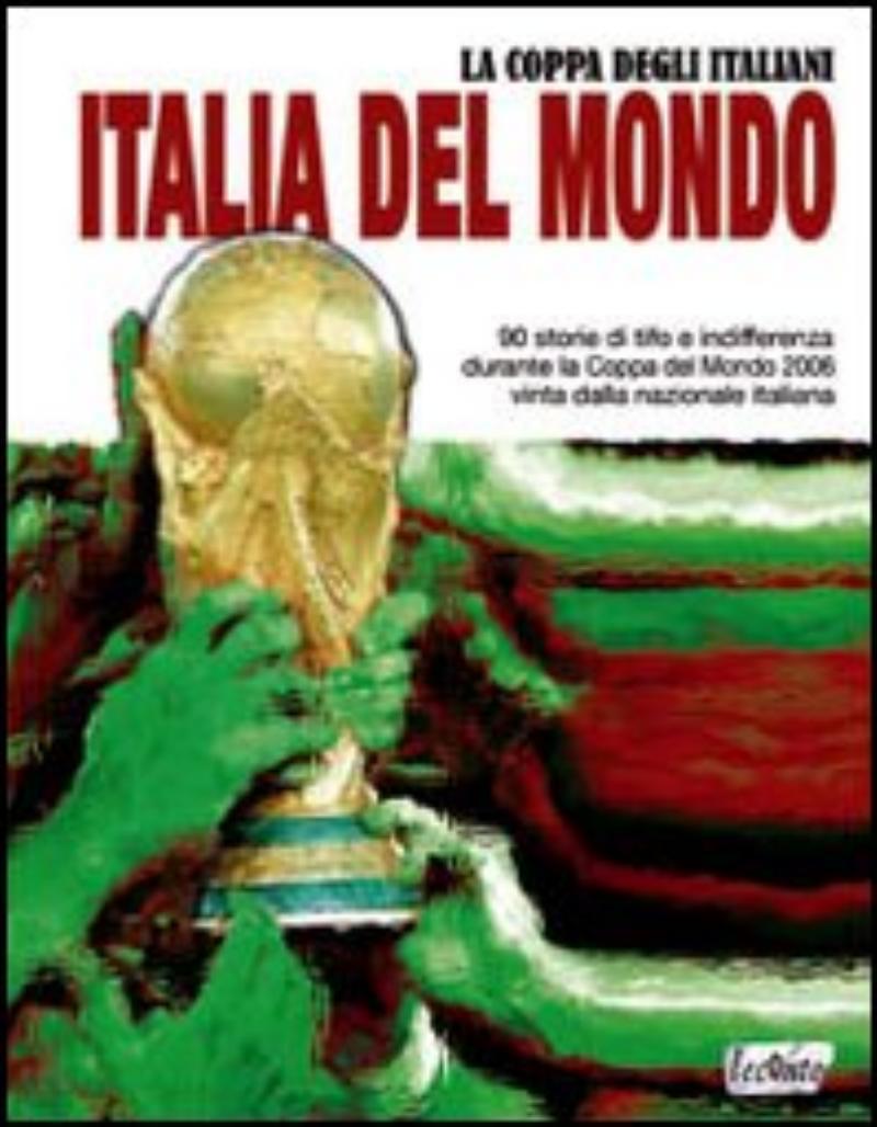 Italia del mondo. La coppa degli italiani