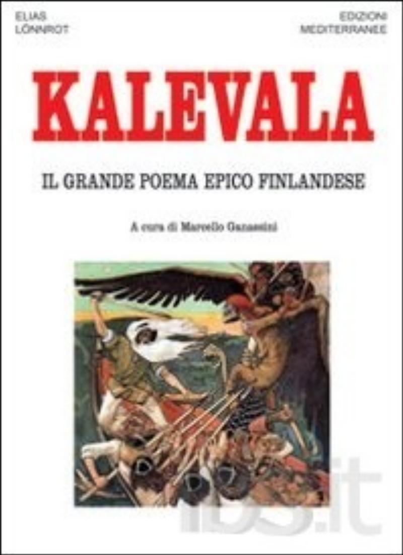 Kalevala  - Il grande poema epico finlandese