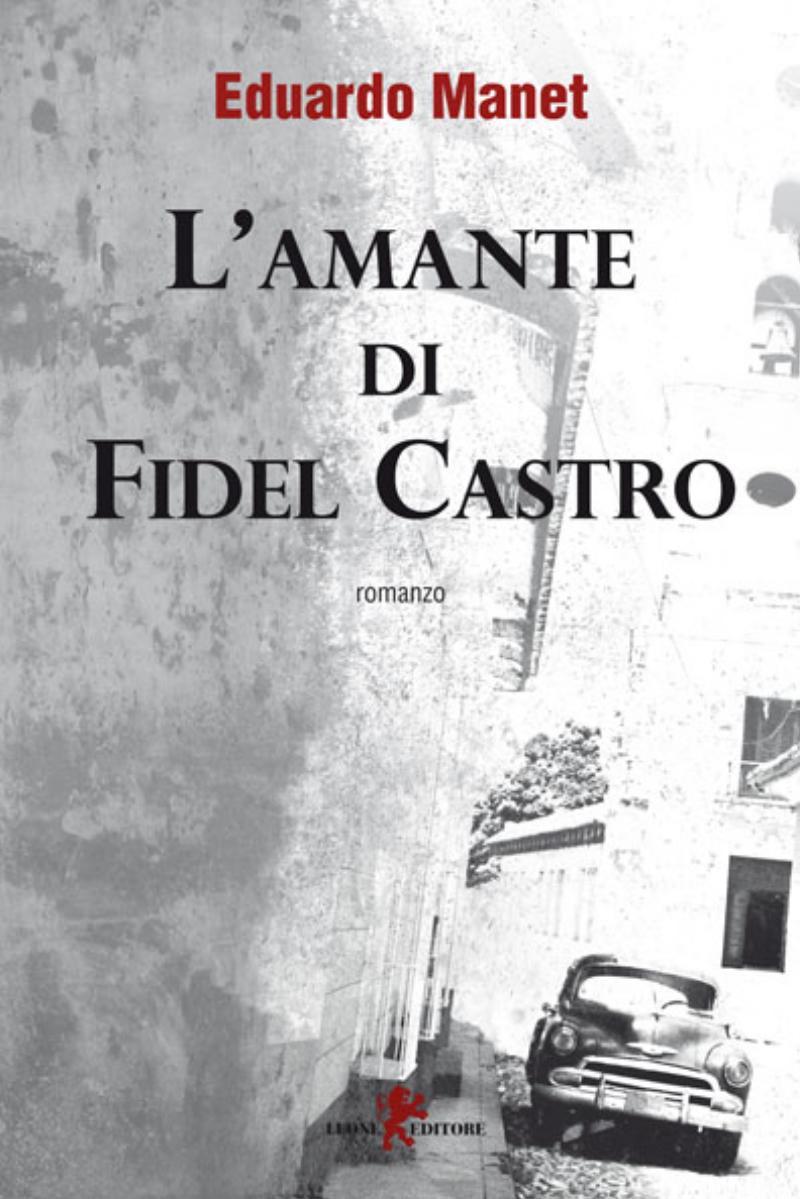 L'amante di Fidel Castro