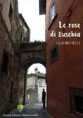 rose di Eusebia;Le