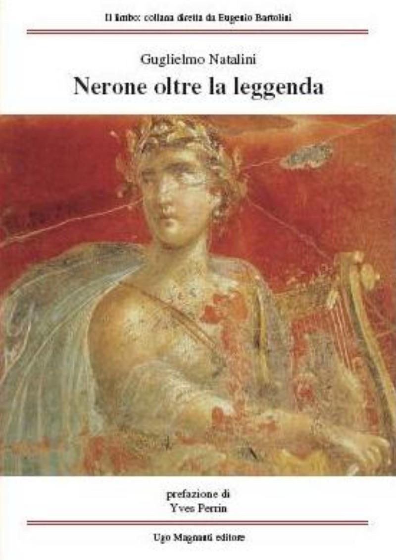 Nerone, oltre la leggenda