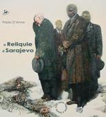 reliquie di Sarajevo;Le