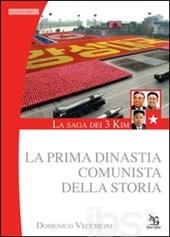 saga dei tre Kim - La prima dinastia comunista della storia;La