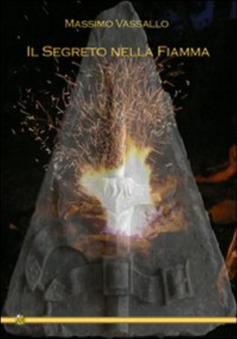 segreto nella Fiamma;Il