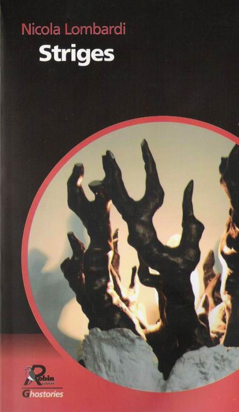 Striges - Da dove vengono le ombre ed altri racconti
