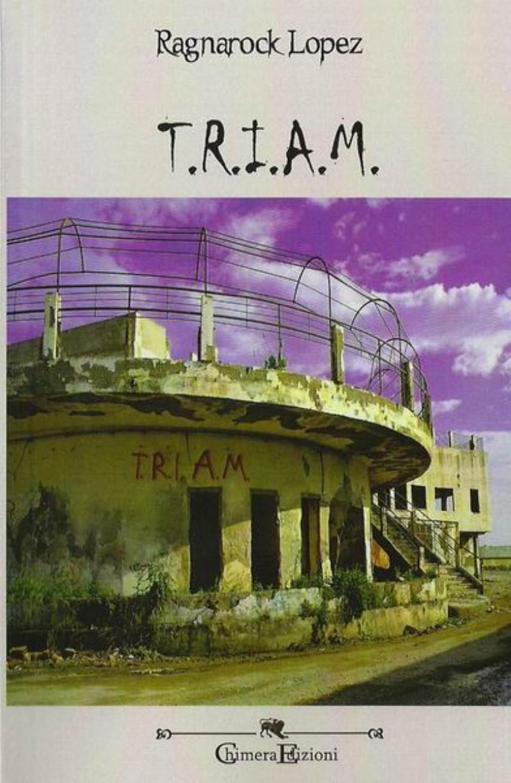 T.R.I.A.M.