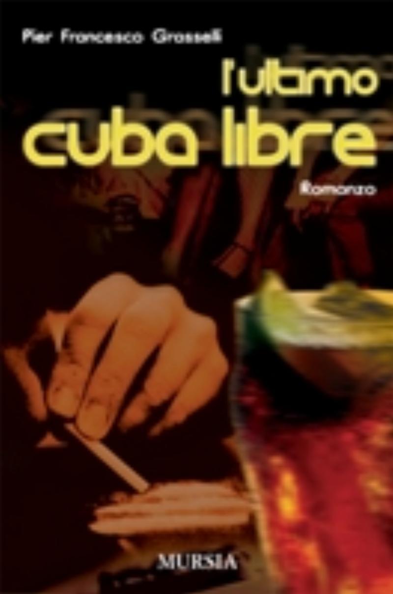 L'ultimo Cuba Libre