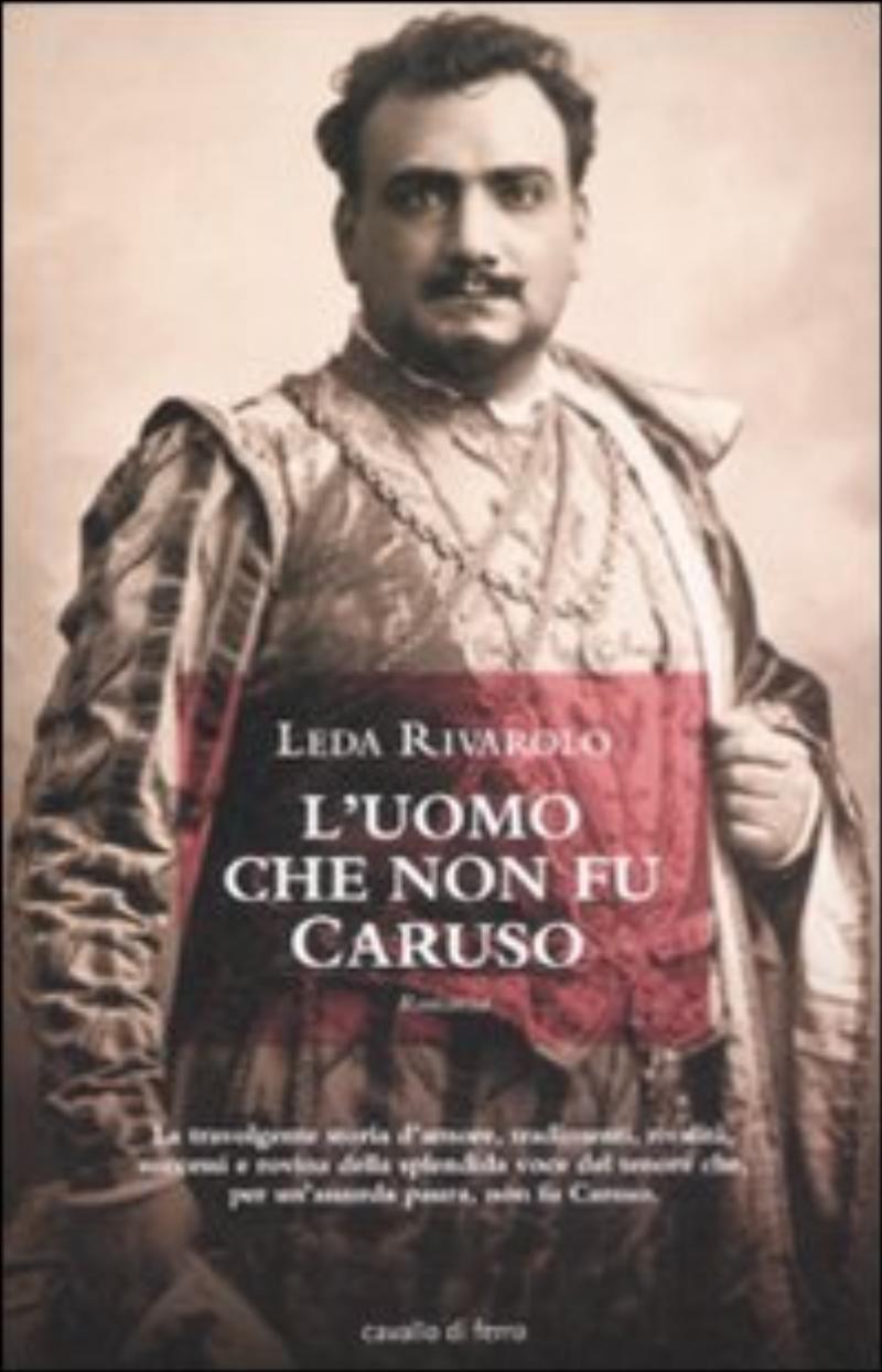 L'uomo che non fu Caruso